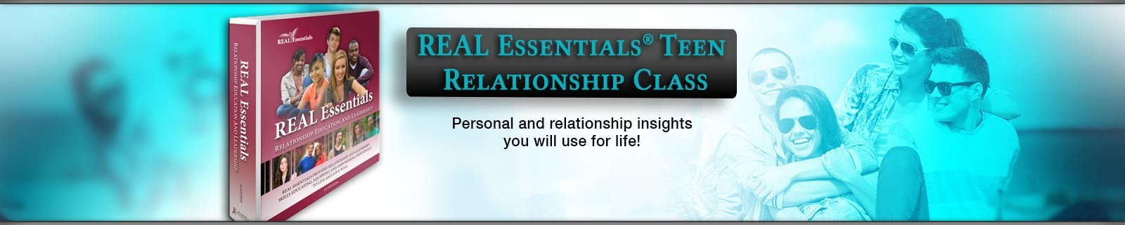 REAL Essentials® Youth Relationship Class