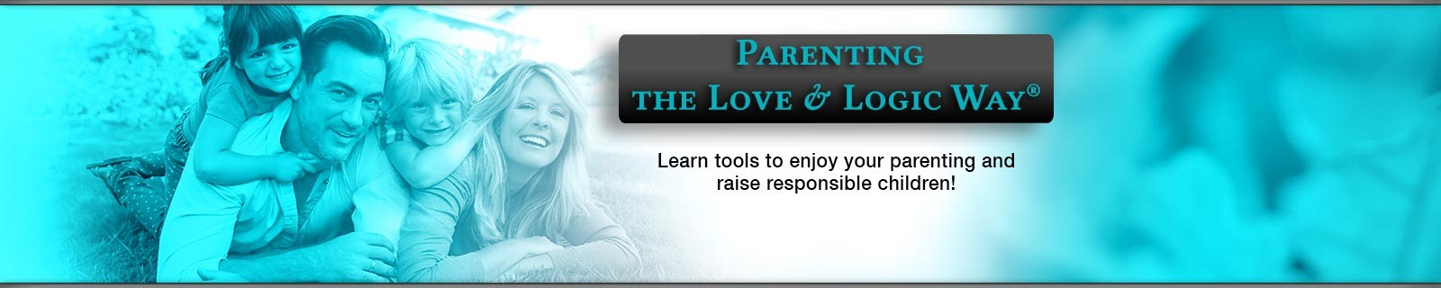 Parenting the Love & Logic Way®